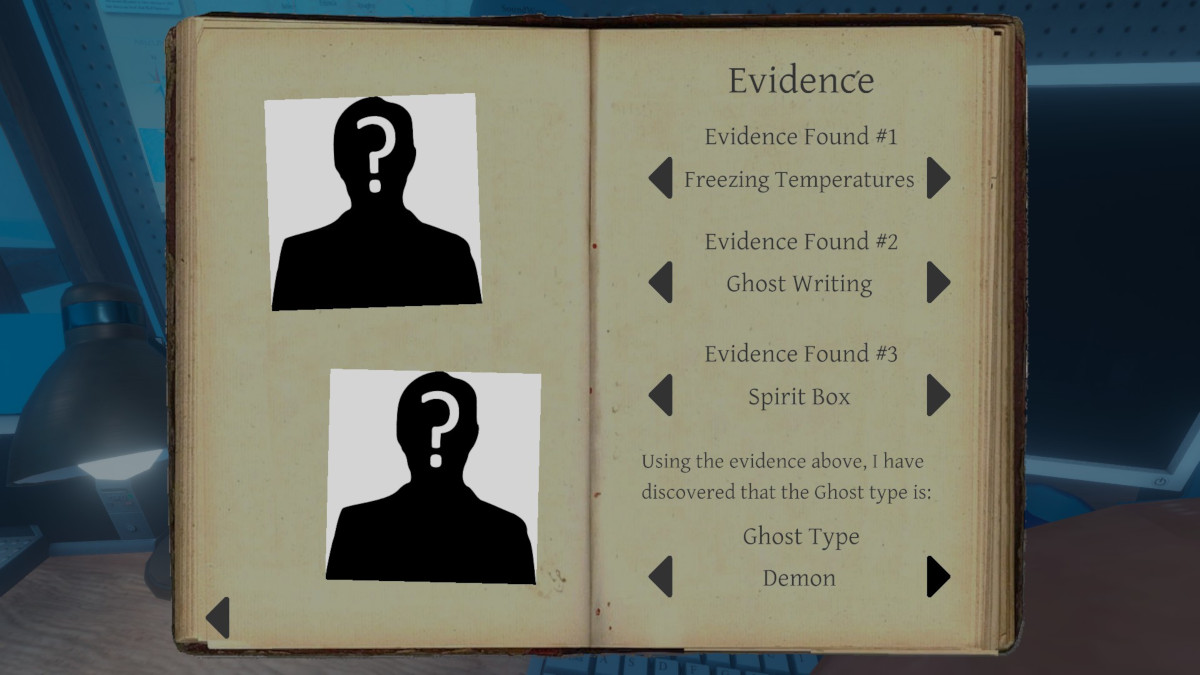 Collecting evidence in your Phasmophobia Journal is the only way to positively identify the type of ghost and complete objective one of your missions.