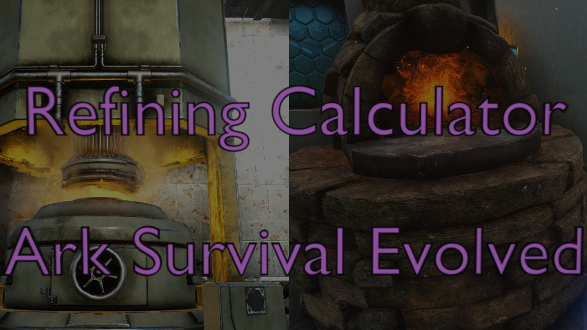 Easy to use refining calculator for Ark that will take the guess work out of your crafting with the Refining Forge and Industrial Forge.
